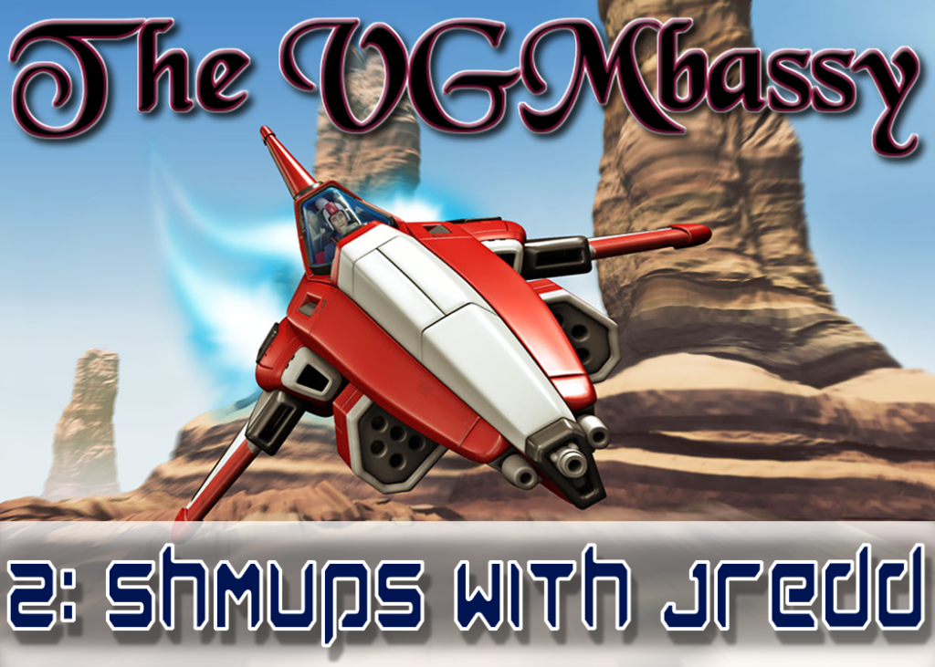 Episode 02 – Shmups with Jredd