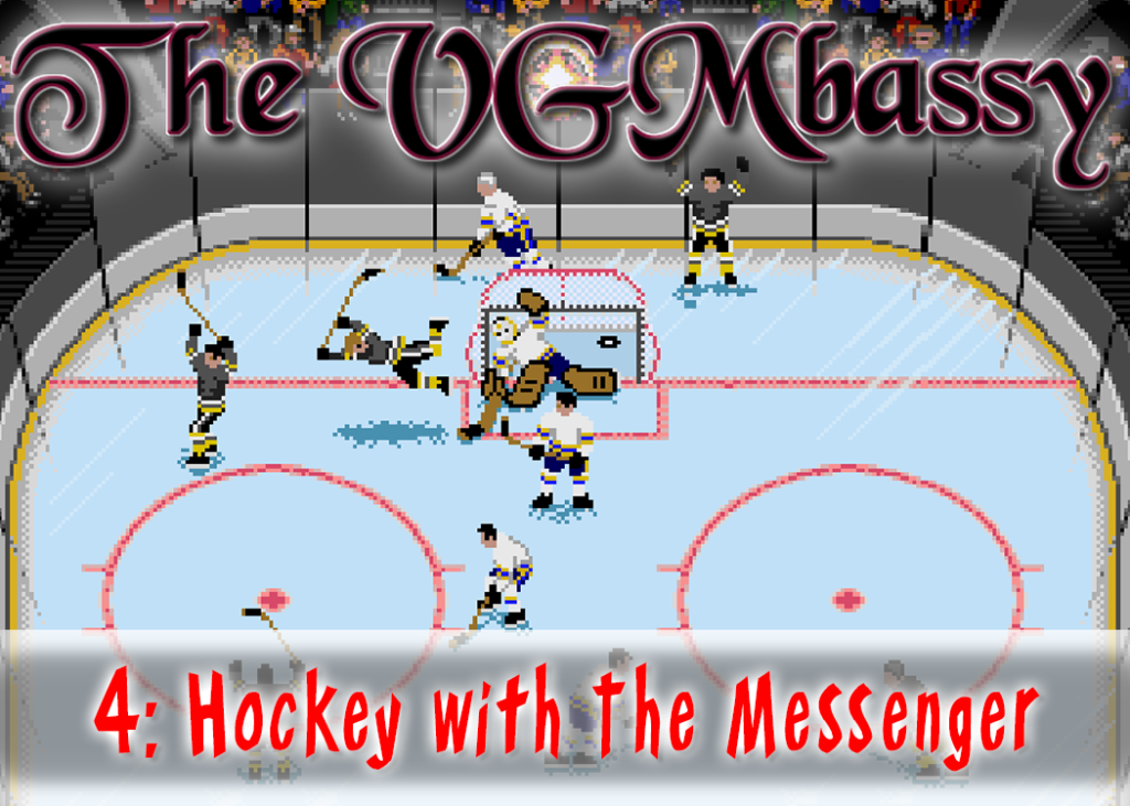 Episode 04 – Hockey with The Messenger
