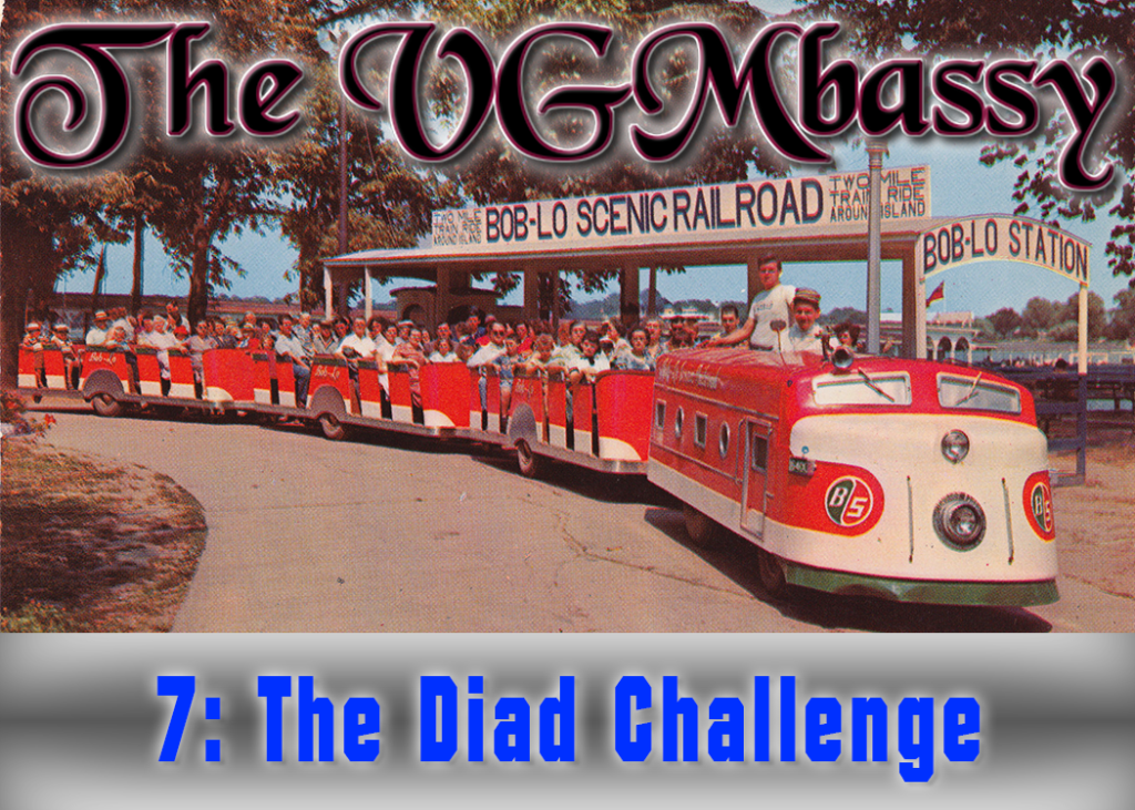 Episode 07 – The Diad Challenge