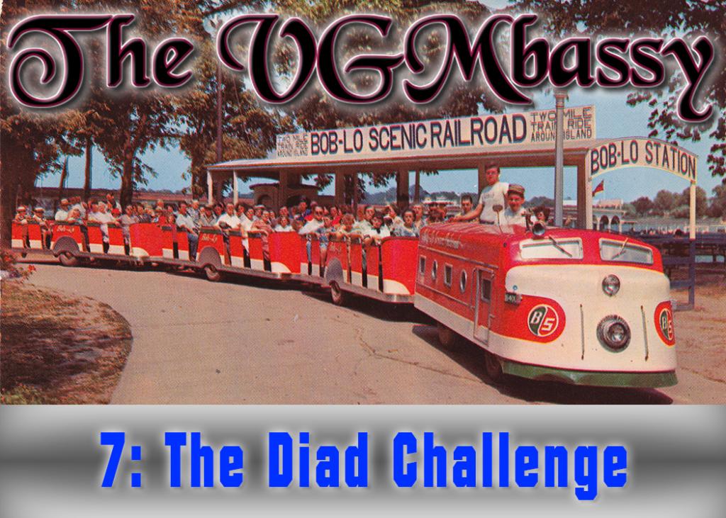 Episode 07 – The Diad Challenge
