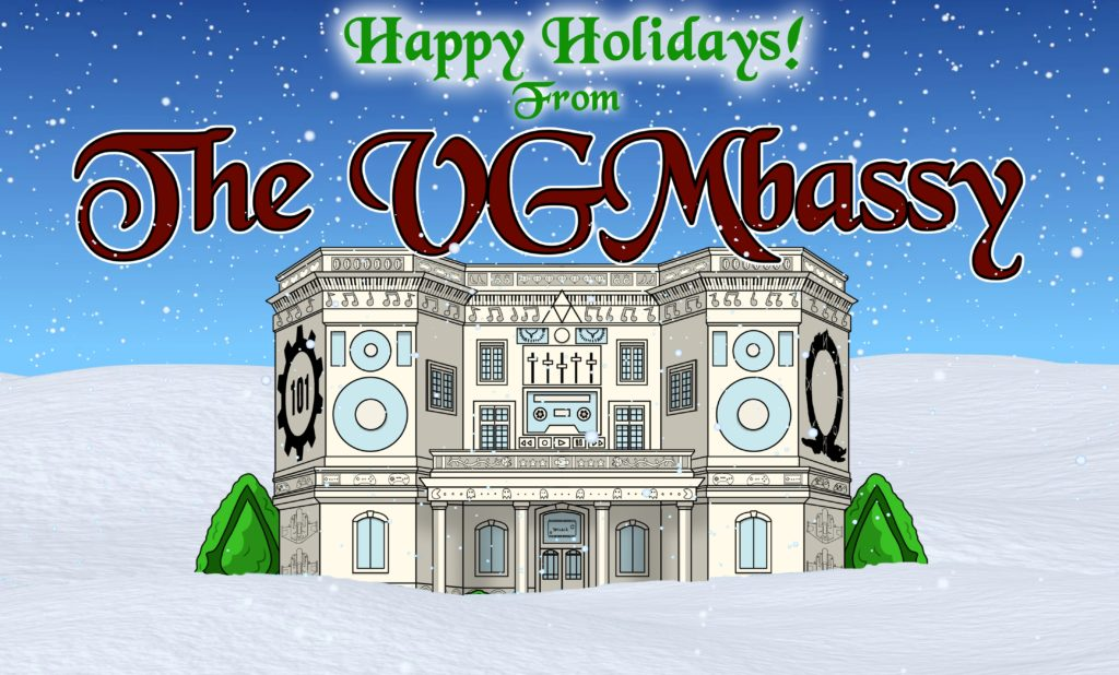Happy Holidays from The VGMbassy!