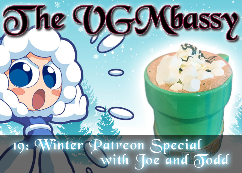 Episode 19: Winter Patreon Special with Joe and Todd