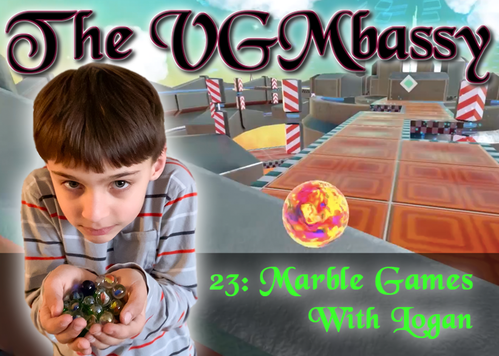 Episode 23: Marble Games with Logan