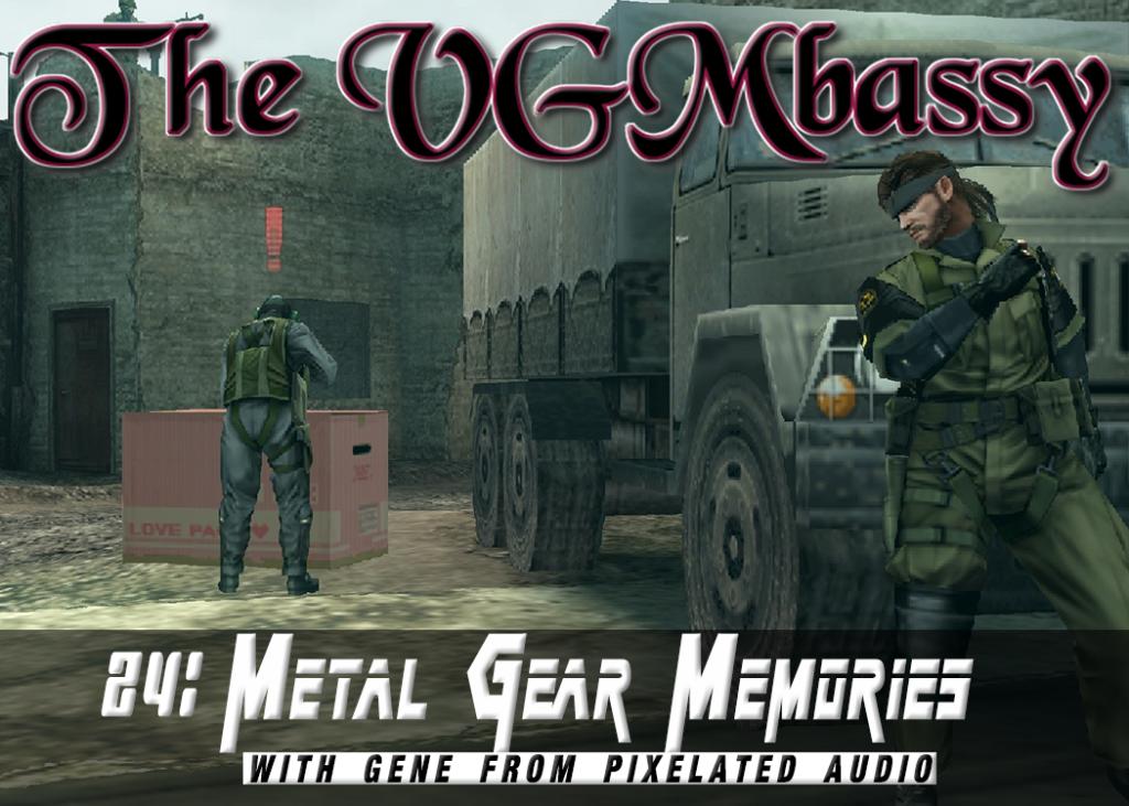 Episode 24: Metal Gear Memories with Gene from Pixelated Audio