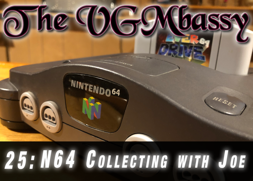Episode 25: N64 Collecting with Joe