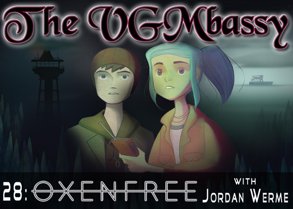 Episode 28: Oxenfree with Jordan Werme