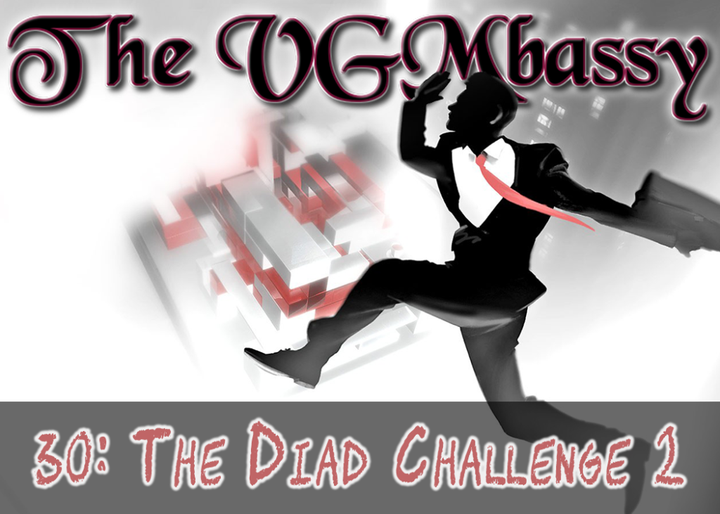 Episode 30: The Diad Challenge 2