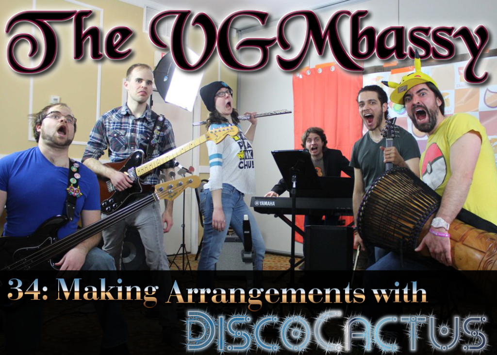 Episode 34: Making Arrangements with DiscoCactus