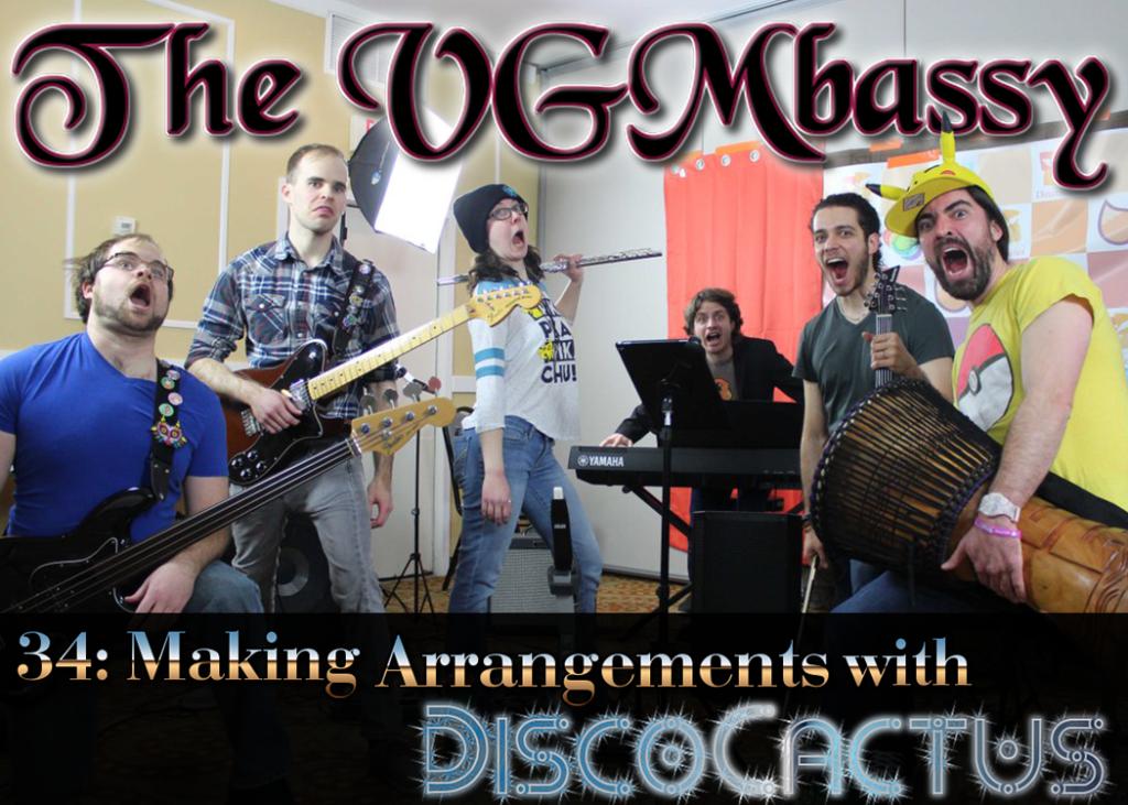 Episode 34: Making Arrangements with DiscoCactus