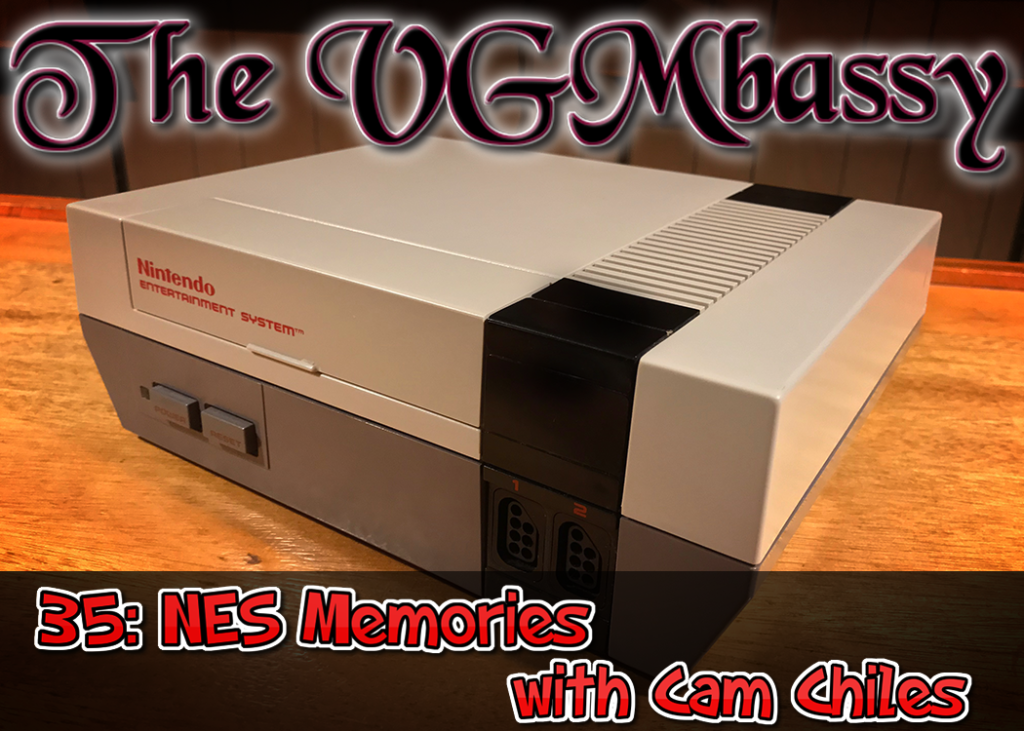 Episode 35: NES Memories with Cam Chiles