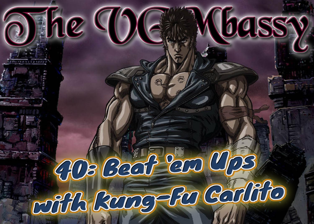Episode 40: Beat 'Em Ups with Kung-Fu Carlito