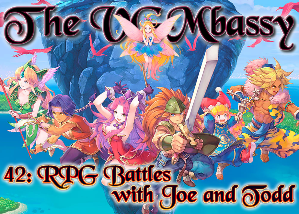 Episode 42 – RPG Battles with Joe and Todd