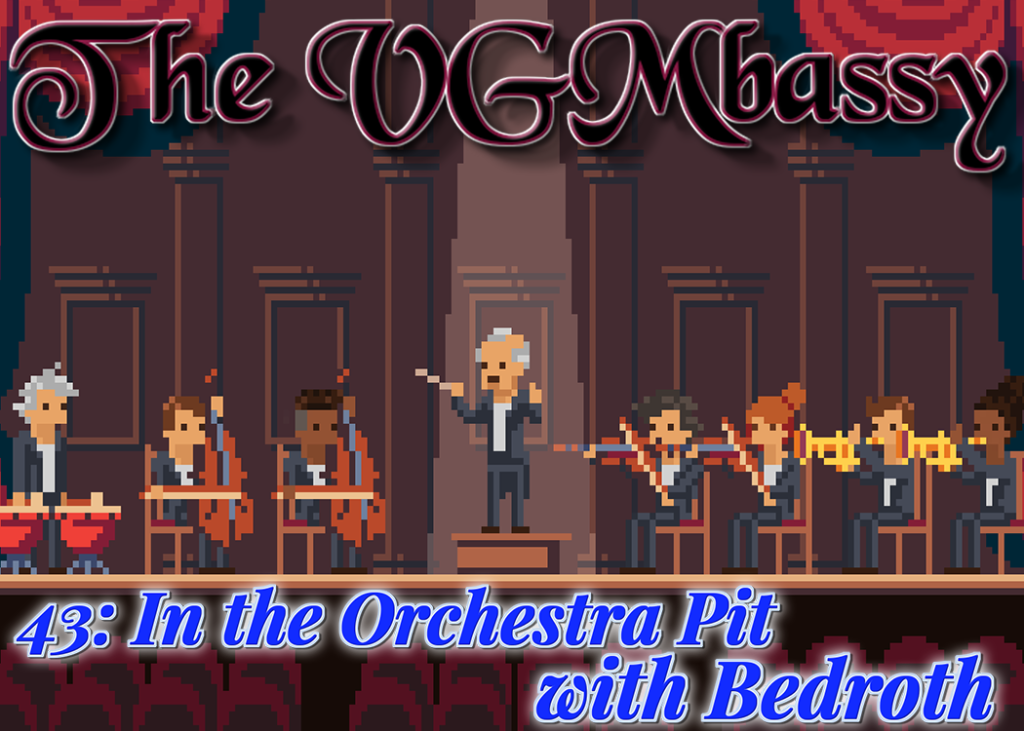 Episode 43 – In the Orchestra Pit with Bedroth
