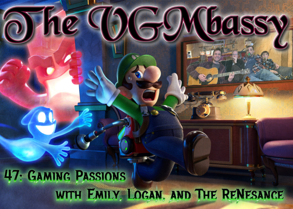 Episode 47 – Gaming Passions with Emily, Logan, and The ReNesance