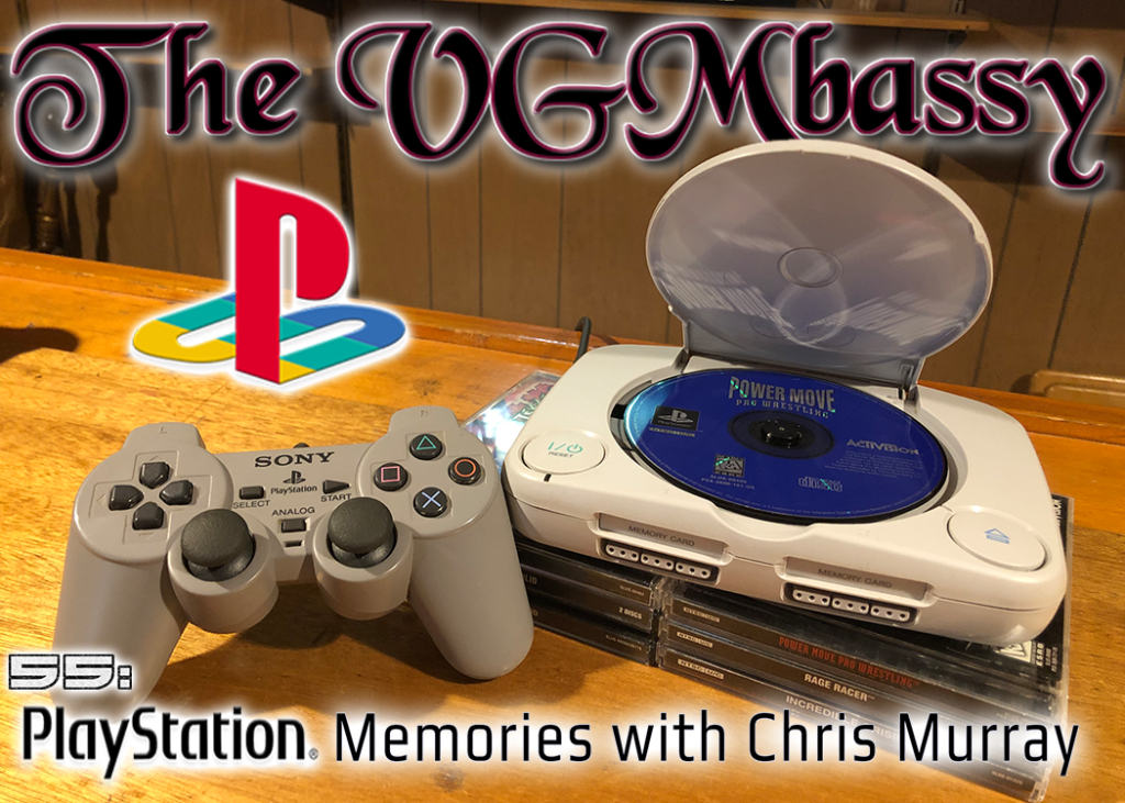 Episode 55: PlayStation Memories with Chris Murray
