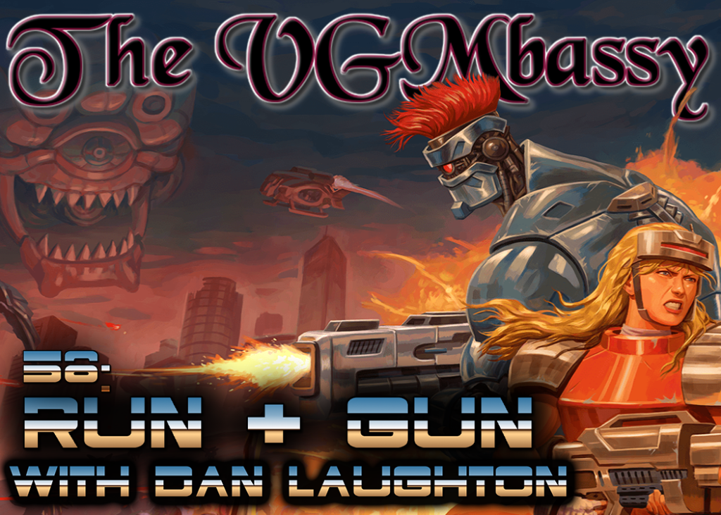 Episode 58: Run & Gun with Dan Laughton