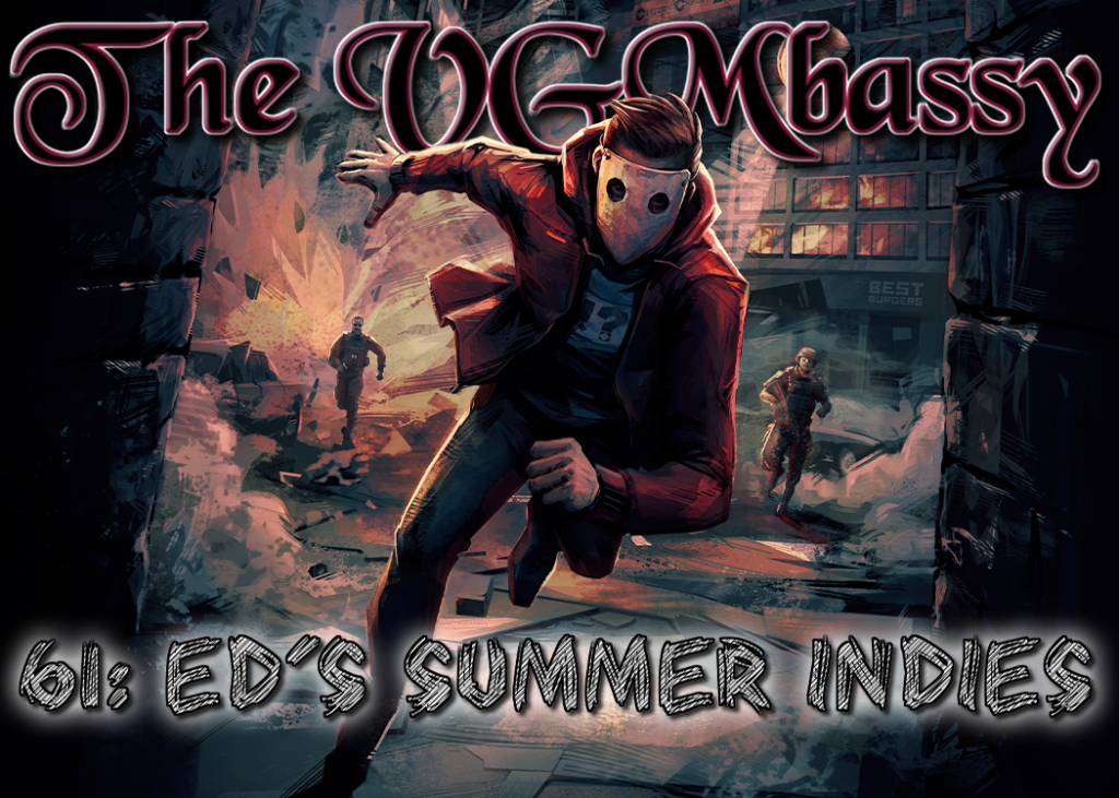 Episode 61: Ed's Summer Indies