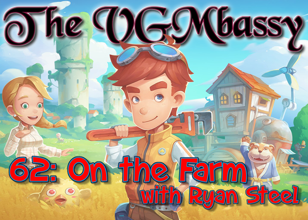 Episode 62: On the Farm with Ryan Steel