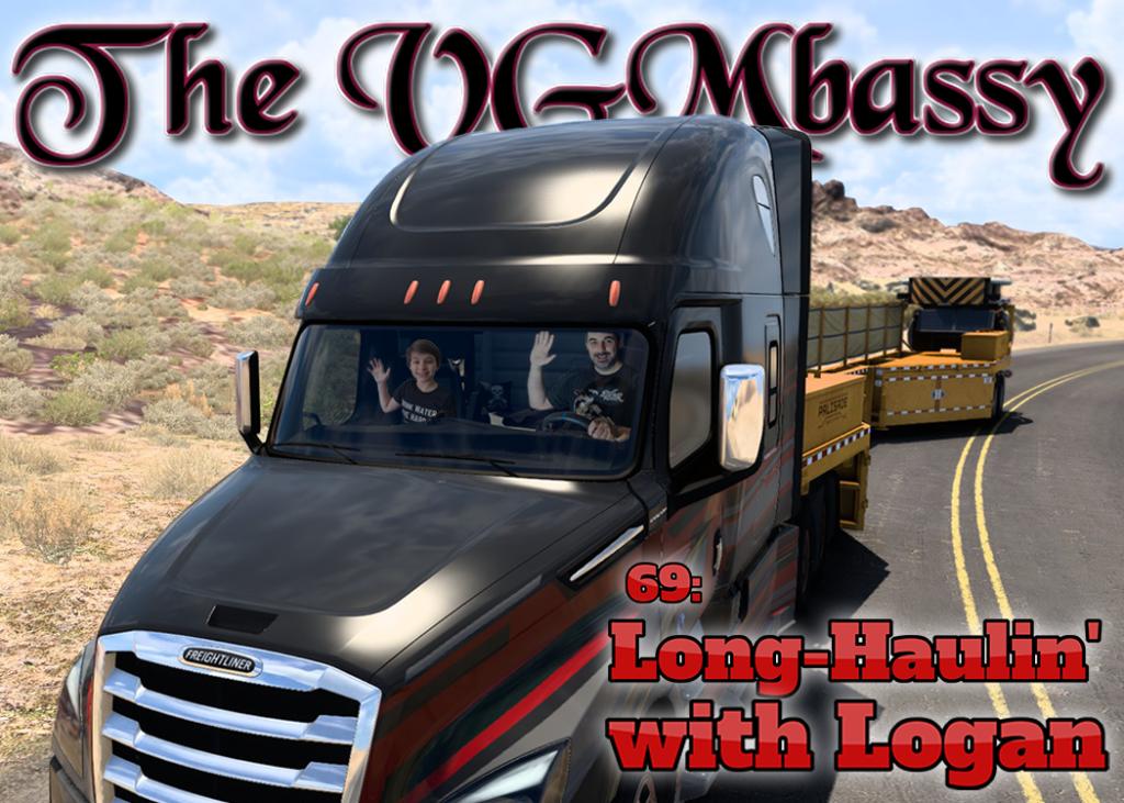 Episode 69: Long-Haulin' with Logan