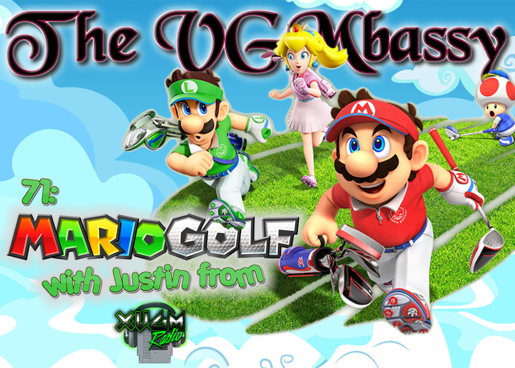 Episode 71: The Mario Golf Series with Justin from XVGM Radio